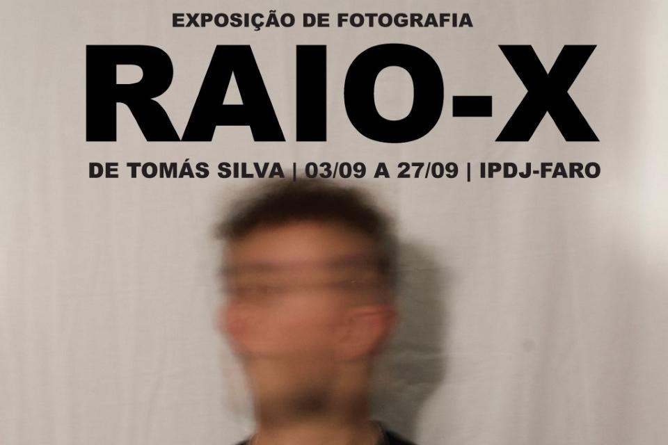 Exposição «Raio-X»